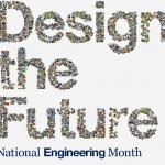 Design the Future: National Engineering Month 2012