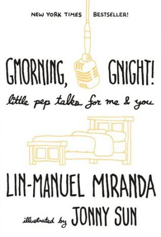 Gmorning, gnight!: little pep talks for me & youArchitect, Twitter comedian and now book illustrator, alumnus Jonny Sun (EngSci 1T1 + PEY) wears many hats. In between working on his PhD in urban studies at MIT and landing on Forbes 30 Under 30 list, Sun also found time to illustrate Lin-Manuel Miranda's latest book Gmorning, gnight!: little pep talks for me & you.The book is a collection of the Hamilton playwright's affirmations and poetry which he tweets out at the beginning and end of each day — a perfect pick-me-up to add to your wish list.